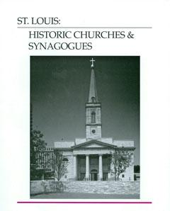 St. Louis:  Historic Churches & Synagogues