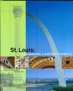 St. Louis: Landmarks & Historic Districts Cover