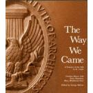 The Way We Came:  A Century of the AIA in St. Louis